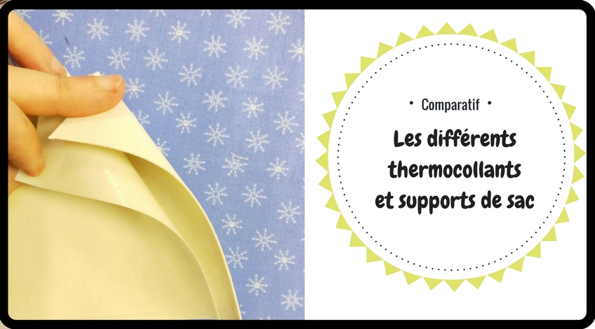 Les diférents thermocollants et supports de sac